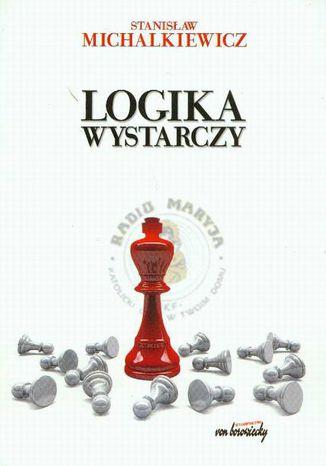 Okładka książki/ebooka Logika wystarczy