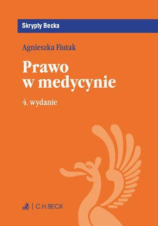 Okładka książki/ebooka Prawo w medycynie. Wydanie 4