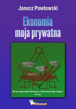 Okładka książki/ebooka Ekonomia moja prywatna