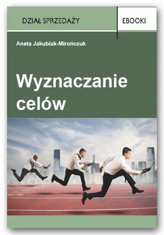 Okładka książki/ebooka Wyznaczanie celów