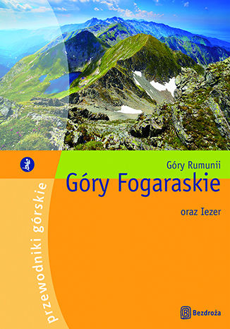 Okładka książki Góry Fogaraskie oraz Iezer. II wydanie