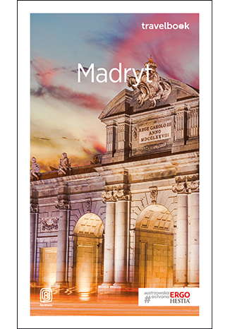 Okładka książki/ebooka Madryt. Travelbook. Wydanie 2