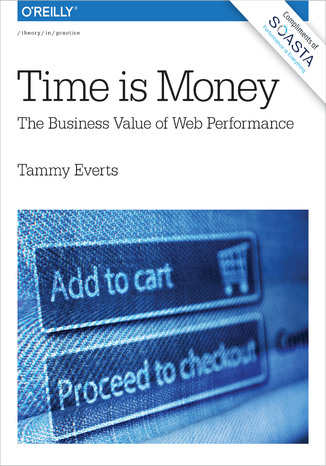 Okładka książki/ebooka Time Is Money. The Business Value of Web Performance