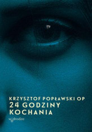Okładka książki/ebooka 24 godziny kochania