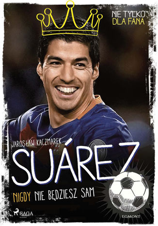 Okładka książki/ebooka Suarez - Nigdy nie będziesz sam