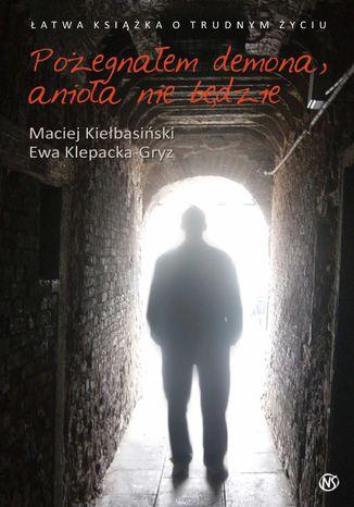 Okładka książki/ebooka Pożegnałem demona, anioła nie będzie