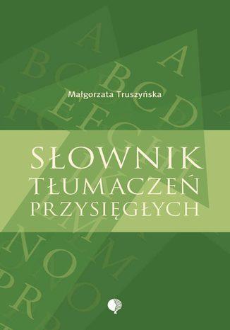 Okładka książki/ebooka Słownik tłumaczeń przysięgłych