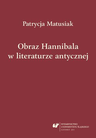 Okładka książki/ebooka Obraz Hannibala w literaturze antycznej