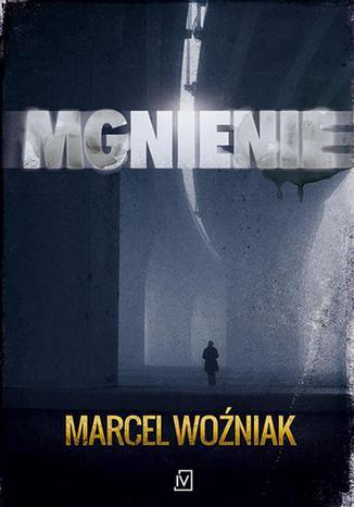 Okładka książki/ebooka Mgnienie