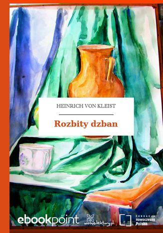 Okładka książki/ebooka Rozbity dzban