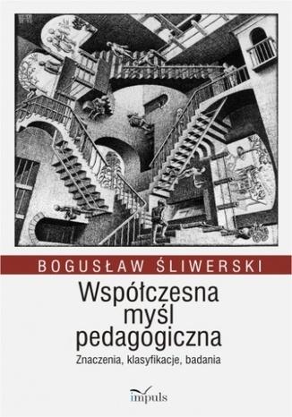 Okładka książki/ebooka Współczesna myśl pedagogiczna
