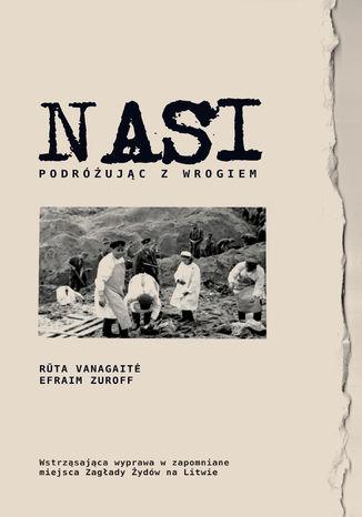 Okładka książki/ebooka Nasi. Podróżując z wrogiem
