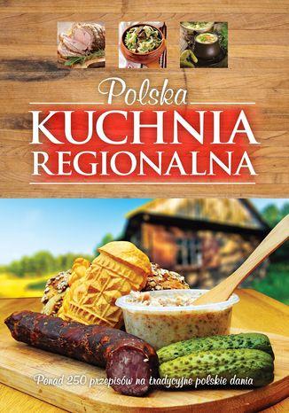 Okładka książki/ebooka Polska kuchnia regionalna