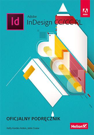 Okładka książki Adobe InDesign CC/CC PL. Oficjalny podręcznik