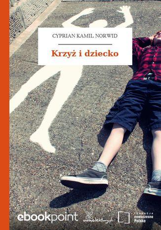 Okładka książki/ebooka Krzyż i dziecko