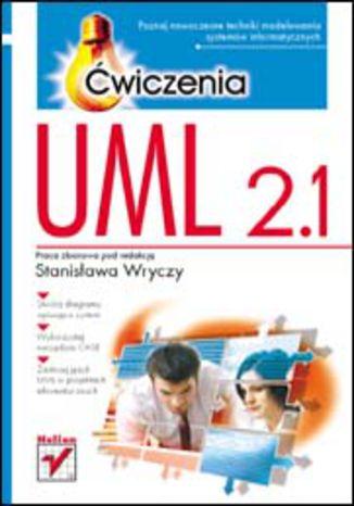 Okładka książki/ebooka UML 2.1. Ćwiczenia
