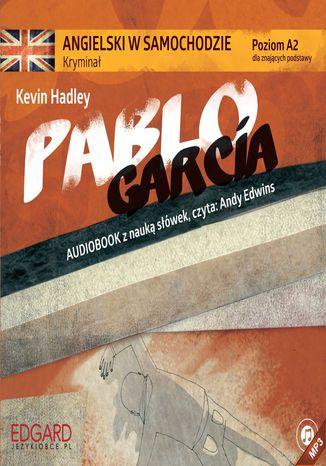 Okładka książki/ebooka Angielski w samochodzie - Kryminał Pablo Garcia