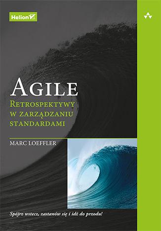 Okładka książki/ebooka Agile. Retrospektywy w zarządzaniu standardami