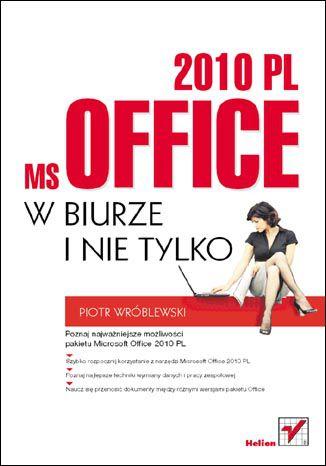 Okładka książki/ebooka MS Office 2010 PL w biurze i nie tylko