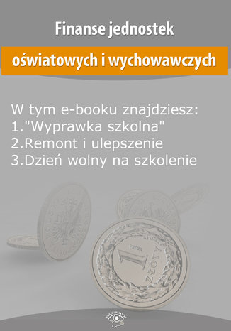 Okładka książki/ebooka Finanse jednostek oświatowych i wychowawczych, wydanie lipiec 2014 r
