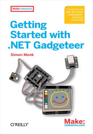 Okładka książki/ebooka Getting Started with .NET Gadgeteer