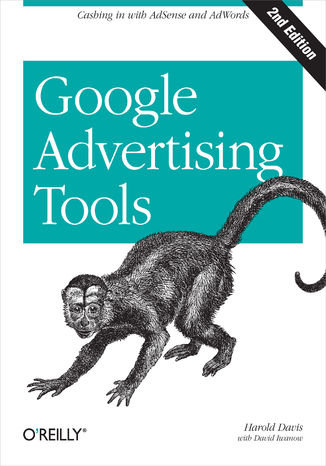 Okładka książki/ebooka Google Advertising Tools. Cashing in with AdSense and AdWords. 2nd Edition