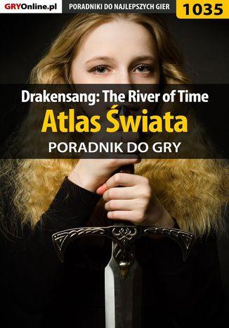 Okładka książki/ebooka Drakensang: The River of Time - atlas świata - poradnik do gry