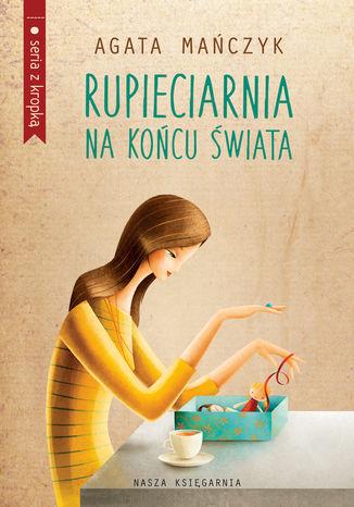 Okładka książki/ebooka Rupieciarnia na końcu świata