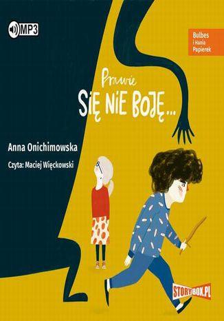 Okładka książki/ebooka Bulbes i Hania Papierek Prawie się nie boję