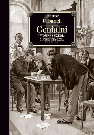 Okładka książki/ebooka Genialni. Lwowska szkoła matematyczna