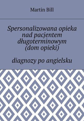 Okładka książki/ebooka Spersonalizowana opieka nad pacjentem długoterminowym