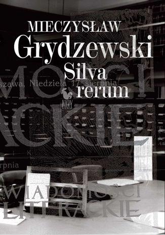 Okładka książki/ebooka Silva rerum