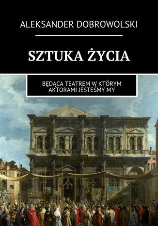 Okładka książki/ebooka Sztuka życia