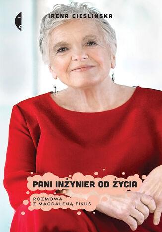 Okładka książki/ebooka Pani inżynier od życia. Rozmowa z Magdaleną Fikus