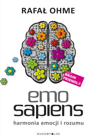 Okładka książki/ebooka Emo Sapiens. Harmonia emocji i rozumu
