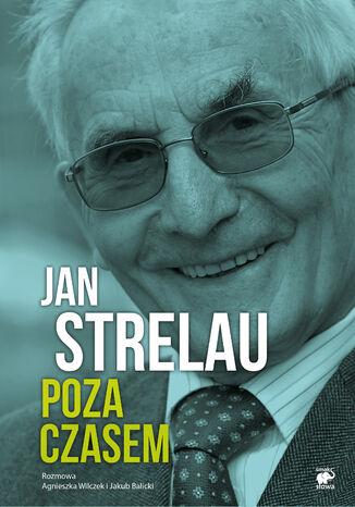 Okładka książki/ebooka Jan Strelau. Poza czasem
