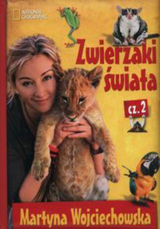 Okładka książki/ebooka Zwierzaki świata Część 2