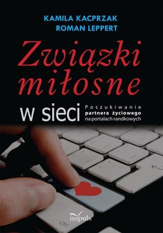 Okładka książki/ebooka Związki miłosne w sieci