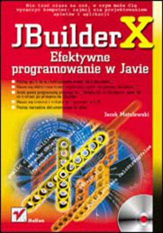 Okładka książki/ebooka JBuilder X. Efektywne programowanie w Javie