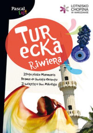 Okładka książki/ebooka Turecka Riwiera. Przewodnik Pascal Lajt