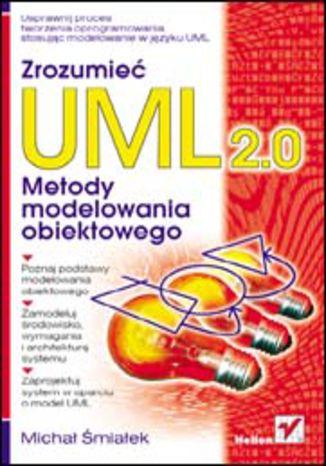 Okładka książki/ebooka Zrozumieć UML 2.0. Metody modelowania obiektowego