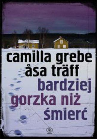 Okładka książki/ebooka Bardziej gorzka niż śmierć