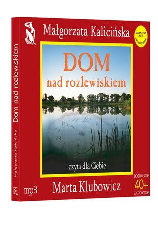 Okładka książki/ebooka Dom nad rozlewiskiem - 4,5 godziny darmowego słuchania