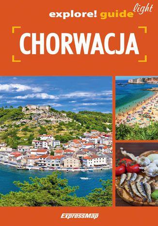 Okładka książki/ebooka Chorwacja light: przewodnik