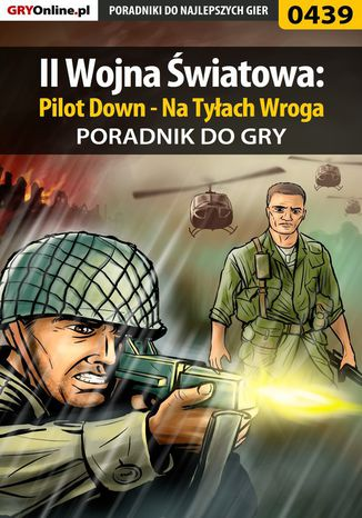 Okładka książki/ebooka II Wojna Światowa: Pilot Down - Na Tyłach Wroga - poradnik do gry