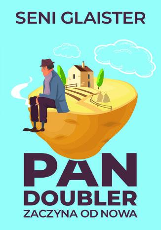 Okładka książki/ebooka Pan Doubler zaczyna od nowa
