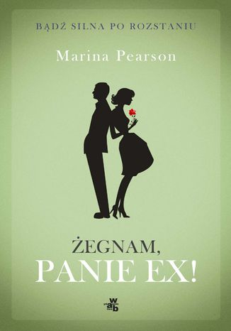Okładka książki/ebooka Żegnam, Panie Ex!