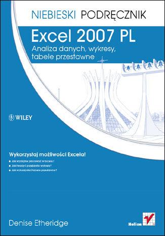Okładka książki/ebooka Excel 2007 PL. Analiza danych, wykresy, tabele przestawne. Niebieski podręcznik