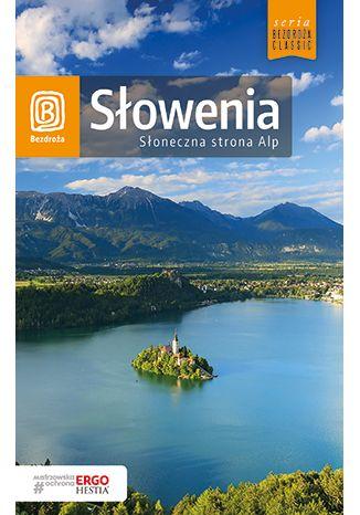 Okładka książki/ebooka Słowenia. Słoneczna strona Alp. Wydanie 4