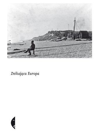 Okładka książki/ebooka Znikająca Europa